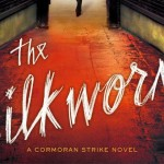 Book Review: Silkworm by Robert Galbraith (J.K. Rowling)